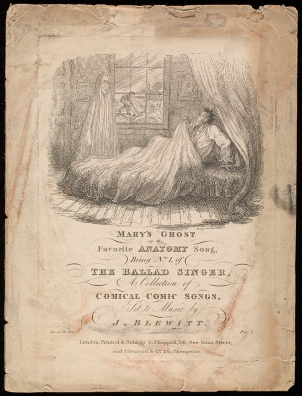 "Songsheet of ""Mary's Ghost; or the Favourite Anatomy Song"" by Thomas Hood"